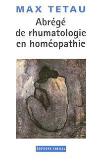Abrégé de rhumatologie en homéopathie/Max Tétau