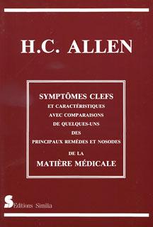 Symptômes clefs des principaux remèdes et nosodes de la matière médicale, Henry C. Allen
