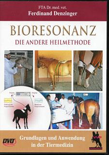 Bioresonanz - die andere Heilmethode - DVD/Ferdinand Denzinger