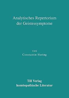 Analytisches Repertorium der Geistessymptome/Constantin Hering