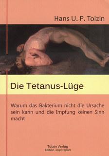 Die Tetanus-Lüge, Hans U. P. Tolzin