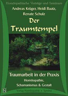Der Traumtempel - Traumarbeit in der Praxis - 6 CD's/Andreas Krüger / Heidi Baatz / Renate Schulz
