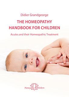 The Homeopathy Handbook for Children/Didier Grandgeorge