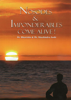 Nosodes & Imponderables Come Alive/Bhawisha Joshi / Shachindra Joshi