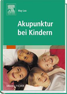 Akupunktur bei Kindern/May Loo