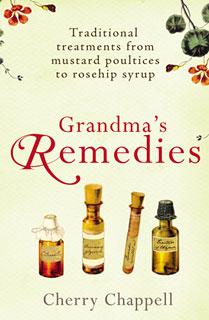 Grandma's Remedies/Cherry Chappell