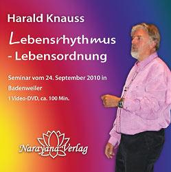 Lebensrhythmen und Lebensordnung - 1 DVD (Seminar 2010)/Harald Knauss