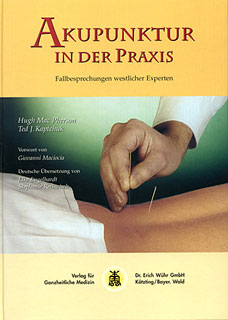 Akupunktur in der Praxis/Hugh MacPherson / Ted J. Kaptchuk