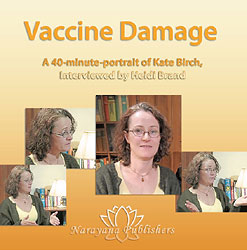 Vaccine Damage - 1 DVD, Kate Birch