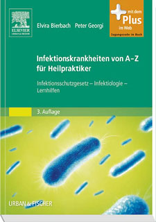Infektionskrankheiten von A-Z für Heilpraktiker/Elvira Bierbach / Peter Georgi