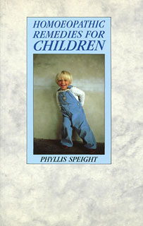 Homoeopathic Remedies for Children/Phyllis Speight