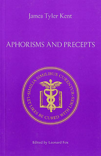 Aphorisms and Precepts/James Tyler Kent