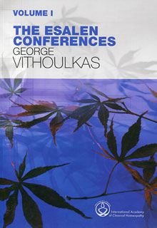 The Esalen Conferences (Vol.1 and Vol.2)/George Vithoulkas