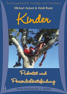 Kinder - Pubertät und Persönlichkeitsfindung - 3 CD's/Michael Antoni / Heidi Baatz