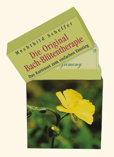 Die Original Bach-Blütentherapie/Mechthild Scheffer