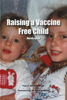 Raising a Vaccine Free Child/Wendy Lydall