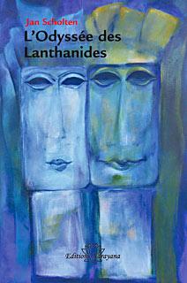 L´Odyssée des Lanthanides/Jan Scholten
