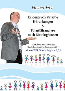 Kinderpsychiatrische Erkrankungen & Polaritätsanalyse nach Bönninghausen  - 1 DVD/Heiner Frei