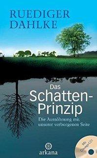 Das Schatten-Prinzip/Rüdiger Dahlke