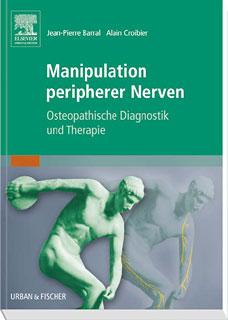 Manipulation peripherer Nerven/Jean-Pierre Barral / Alain Croibier