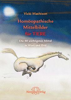 Homöopathische Mittelbilder für Tiere/Vicki Mathison