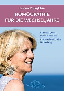 Homöopathie für die Wechseljahre/Evelyne Majer-Julian