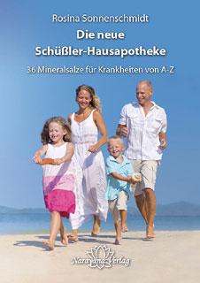 Die neue Schüßler-Hausapotheke - Sonderangebot, Rosina Sonnenschmidt