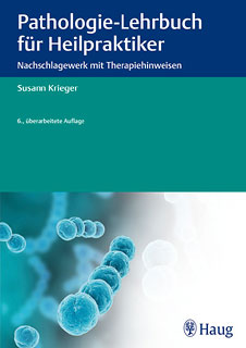 Pathologie Lehrbuch für Heilpraktiker/Susann Krieger