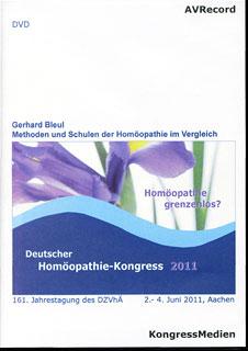 Methoden und Schulen der Homöopathie im Vergleich  - 1 DVD/Gerhard Bleul (Hrsg.)