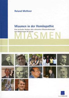 Miasmen in der Homöopathie/Roland Methner
