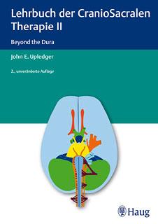 Lehrbuch der CranioSacralen Therapie II/John E. Upledger