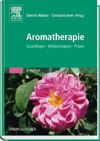 Aromatherapie/Dietrich Wabner / Christiane Beier