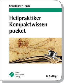 Heilpraktiker - Kompaktwissen pocket/Christopher Thiele