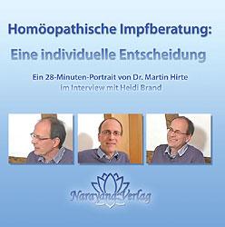 Homöopathische Impfberatung: Eine individuelle Entscheidung - 1 DVD/Martin Hirte