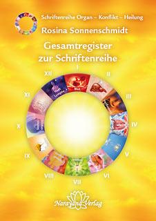 Gesamtregister zur Schriftenreihe Organ - Konflikt - Heilung/Rosina Sonnenschmidt