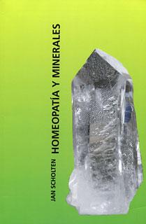Homeopatía y Minerales/Jan Scholten