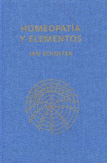 Homeopatía y Elementos, Jan Scholten