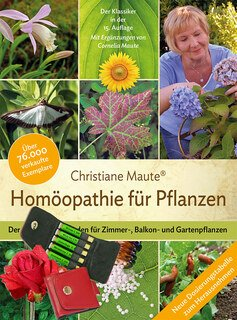 Homöopathie für Pflanzen und Rosen-Set/Christiane Maute®