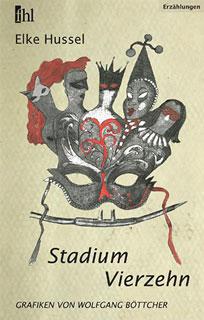 Stadium Vierzehn/Elke Hussel