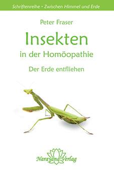 Insekten in der Homöopathie/Peter Fraser