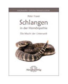 Schlangen in der Homöopathie - Restposten/Peter Fraser