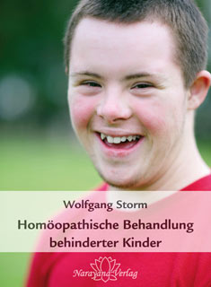 Homöopathische Behandlung behinderter Kinder - Restposten/Wolfgang Storm
