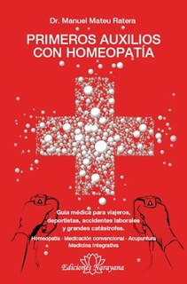 Primeros Auxilios con Homeopatía/Manuel Mateu i Ratera