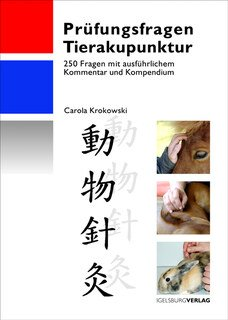 Prüfungsfragen Tierakupunktur, Carola Krokowski