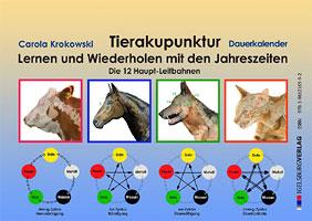 Tierakupunktur Lernkalender mit Dauerkalendarium/Carola Krokowski