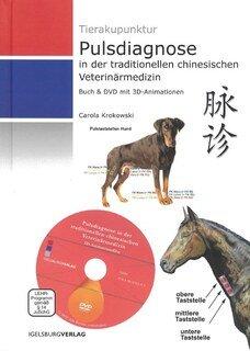 Pulsdiagnose in der chinesischen Veterinärmedizin - Buch & DVD/Carola Krokowski