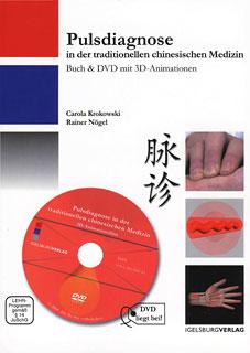 Pulsdiagnose in der chinesischen Medizin - Buch & DVD, Carola Krokowski / Rainer Nögel