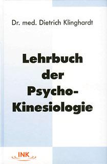 Lehrbuch der Psycho-Kinesiologie, Dietrich Klinghardt