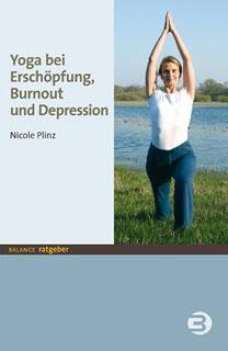 Yoga bei Erschöpfung, Burnout und Depression, Nicole Plinz