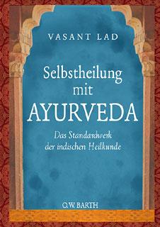 Selbstheilung mit Ayurveda/Vasant Lad